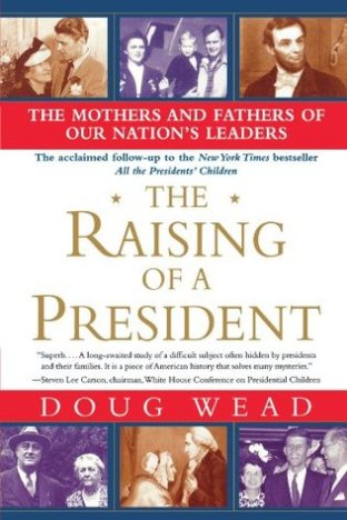 Front Cover of Doug Wead's book, the Raising of a President