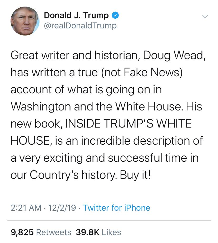 U.S. President Trump, tweets about Doug Wead, and new book, Inside Trump's White House